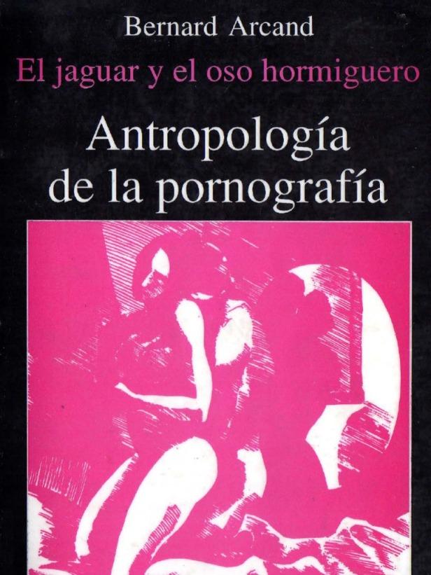 antropología de la pornografía